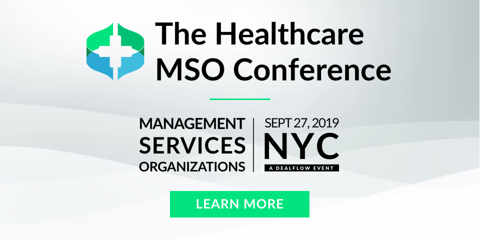 The Healthcare MSO Conference | September 27, 2019 | NYC