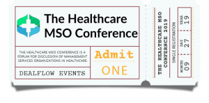 Single Registration Ticket to The Healthcare MSO Conference